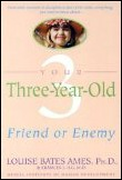 3 Year Old: Friend or Enemy