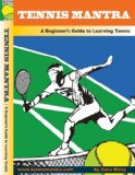 Tennis for Beginners: Instructional DVD with Lessons to Learn Forehand, Backhand, Serve and Volley - Tennis Mantra (HD DVD) (2010)