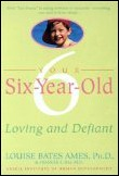 6 Year Old: Loving & Defiant